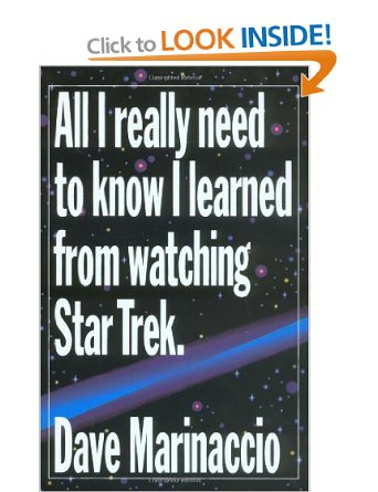 All I really need to kow I learned from Watching Star Trek