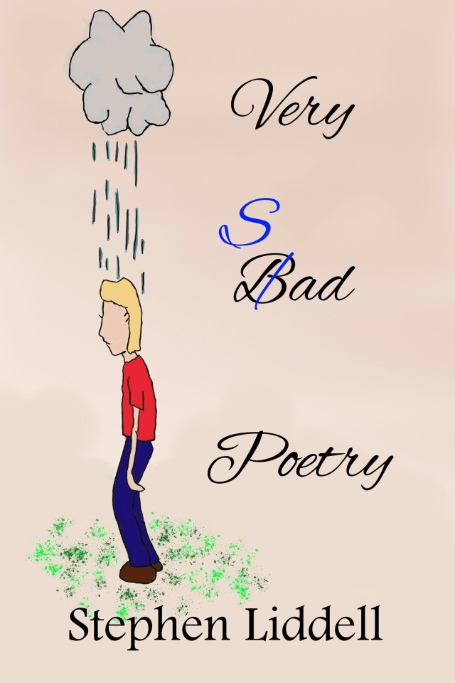 Very Sad Poetry by Stephen Liddell