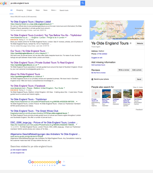 What's that? My company Ye Olde England Tours monopolises the first page of the search rankings? But... but that would mean that Alen from Crushaders Tech is either a liar, incompetent or just wrong. Which could it be.... perhaps all three?