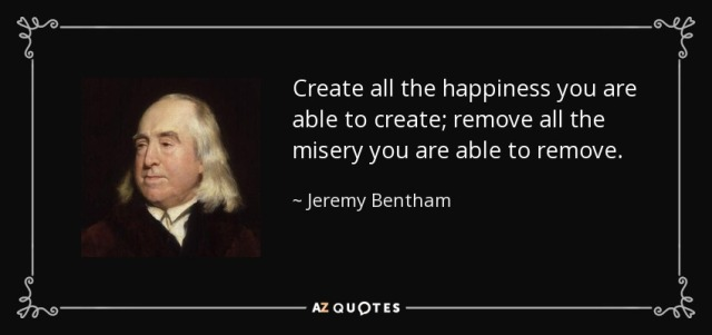 quote-create-all-the-happiness-you-are-able-to-create-remove-all-the-misery-you-are-able-to-jeremy-bentham-37-96-45.jpg