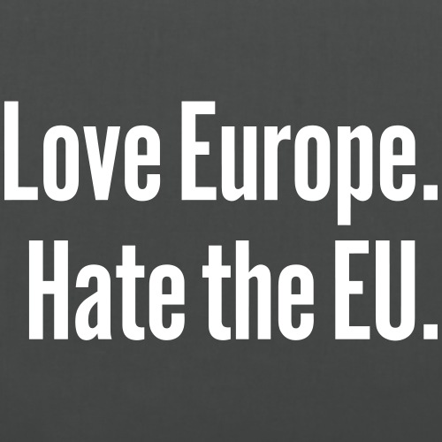love-europe-hate-the-eu-tote-bag