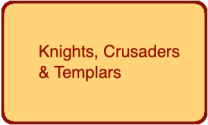 Knights Crusaders & Templars